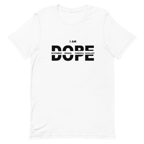 "She Dope """"I AM"" T-Shirt"