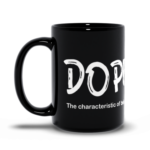 "She's Dope ""Dopeness"" Black Mugs"