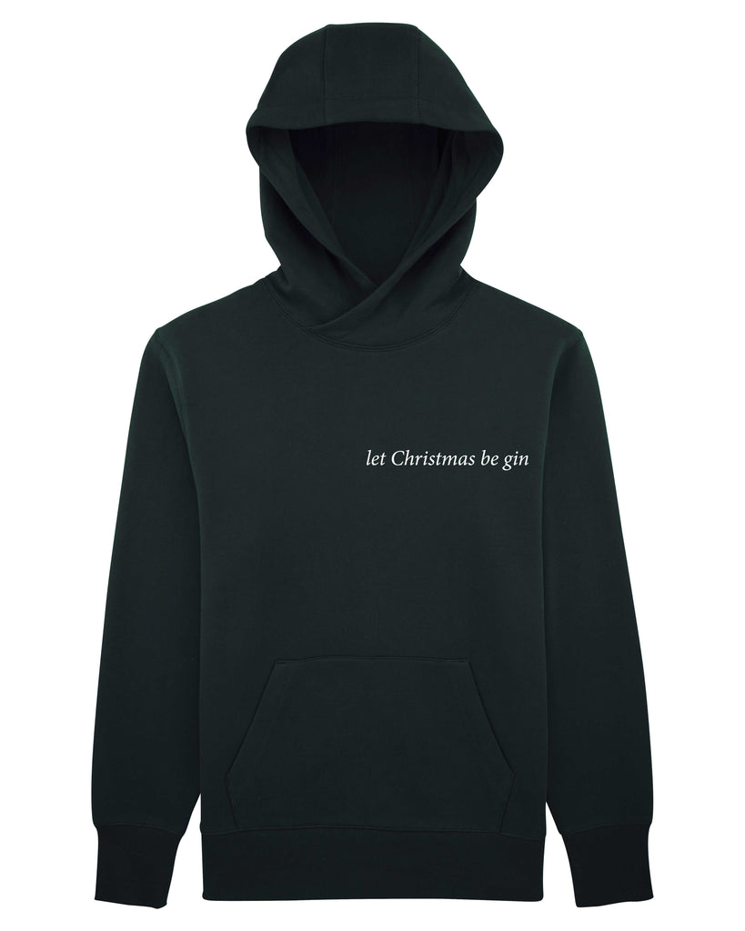 let Christmas be gin Unisex Hoodie with Pocket
