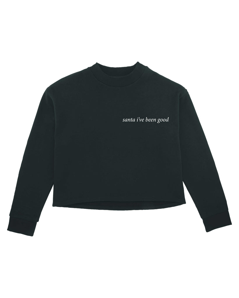 santa I've been good Women's Crop Sweatshirt