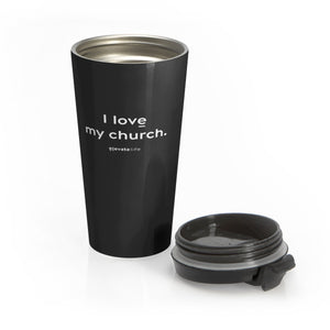 I Love My Church Travel Mug