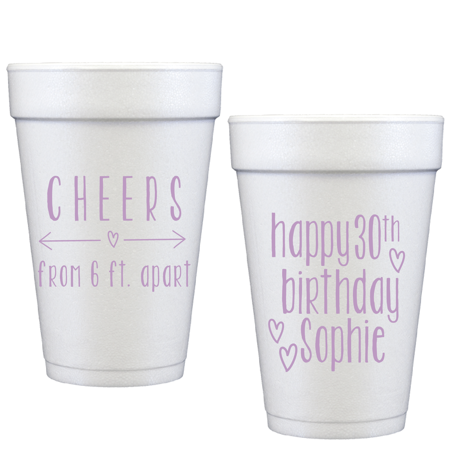 styrofoam cups | 6 ft. apart + personalization