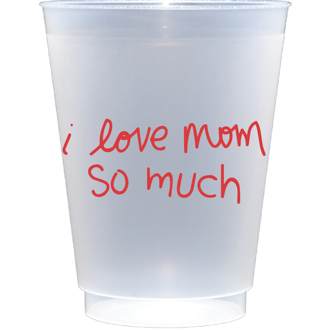 shatterproof frosted flex | i love mom so much