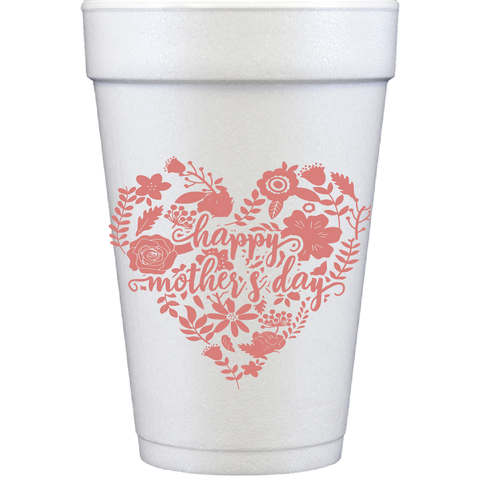 styrofoam cups | happy mother's day