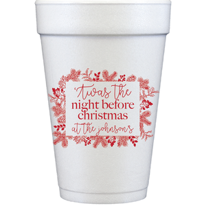 styrofoam cups | 'twas the night before
