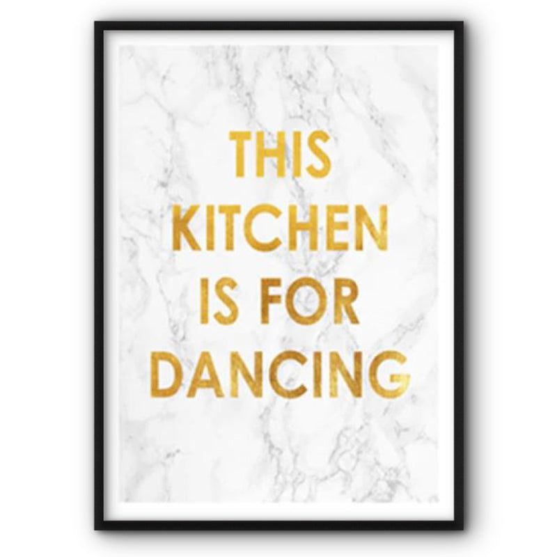 This Kitchen Is For Dancing Canvas Print Wall Art Poster