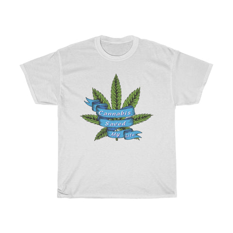 Cannabis Saved My Life Unisex Heavy Cotton Tee