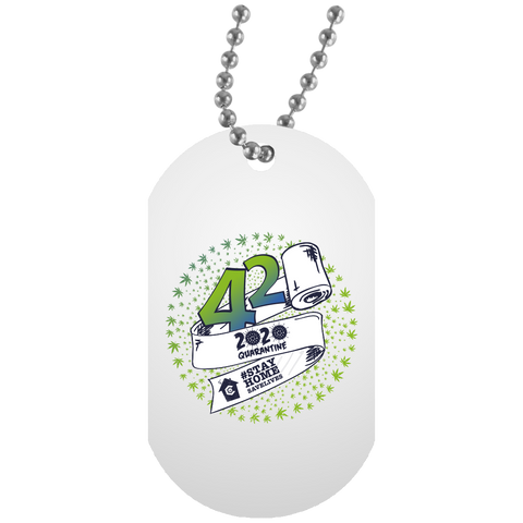 420 - 2020 Quarantine Dog Tag