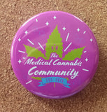 "The Medical Cannabis Community ""Big Pink"" 2-Pack 2 1/4"" Buttons"