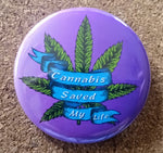 "The Medical Cannabis Community ""Life Changer"" 2-Pack 2 1/4"" Buttons"