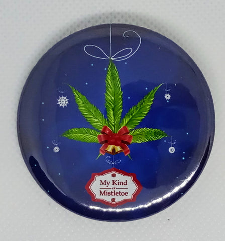 """My Kind of Mistletoe"" Christmas 2.25"" Pinback Button"