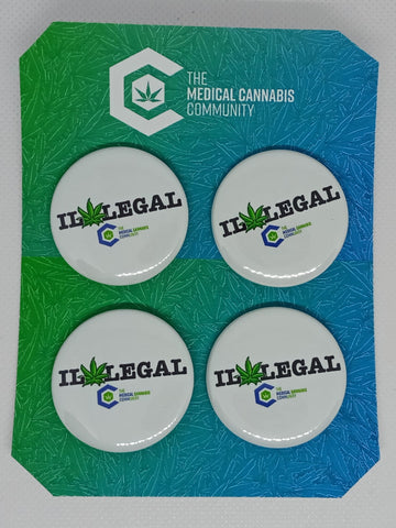 "The Medical Cannabis Community x4 IL*LEGAL 4-Pack 1.5"" Button"