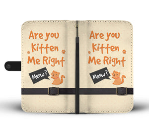 Are You Kitten Me Wallet Phone Case - Hifza Apparel
