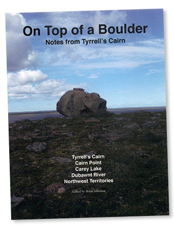 Book: On Top of a Boulder Notes from Tyrrell's Cairn