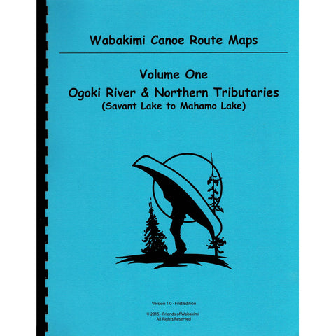 Wabakimi Canoe Route Maps Volume One