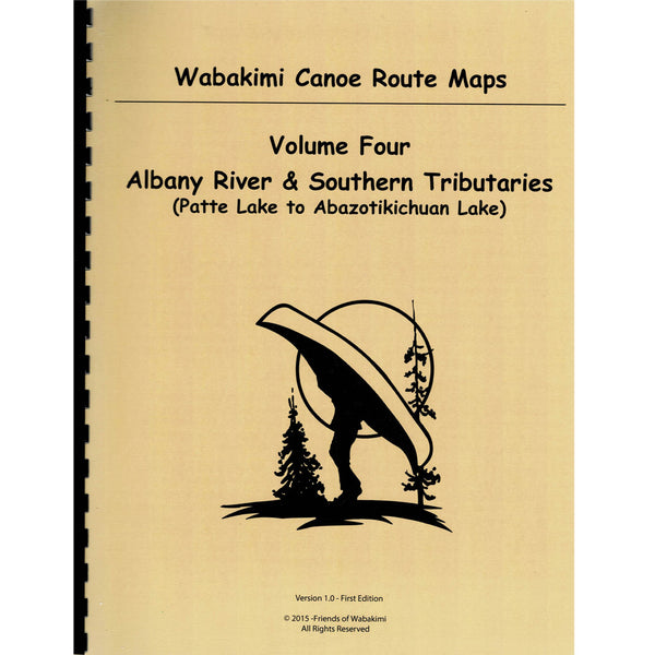 Wabakimi Canoe Route Maps Volume Four