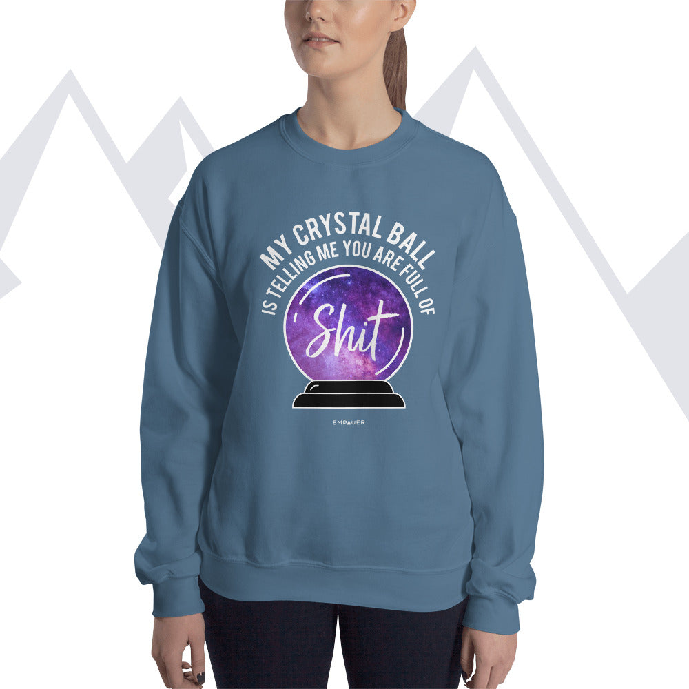 """My Crystal Ball"" Sweatshirt"
