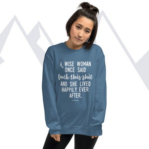 """Happily Ever After"" Sweatshirt"