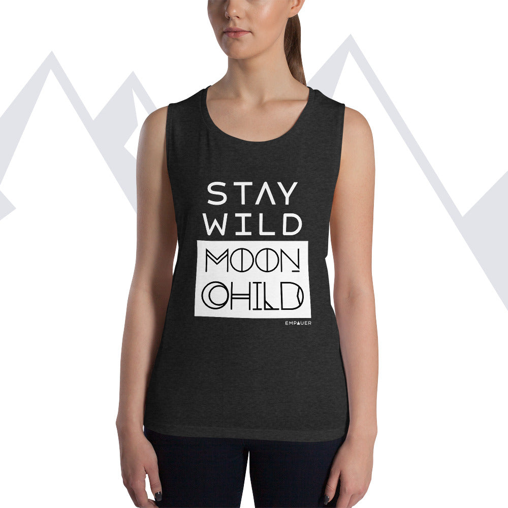 """Stay Wild Moon Child"" Women's Muscle Tank"