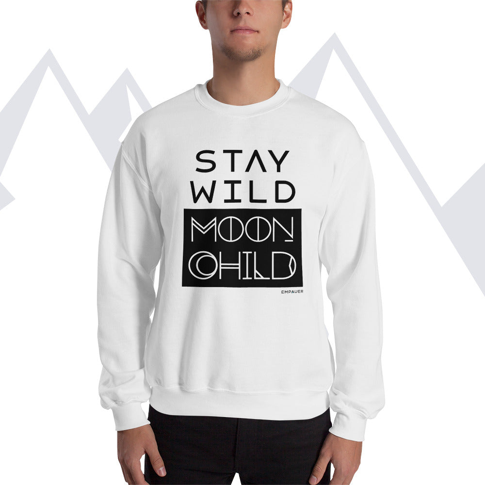 """Stay Wild Moon Child"" Sweatshirt"