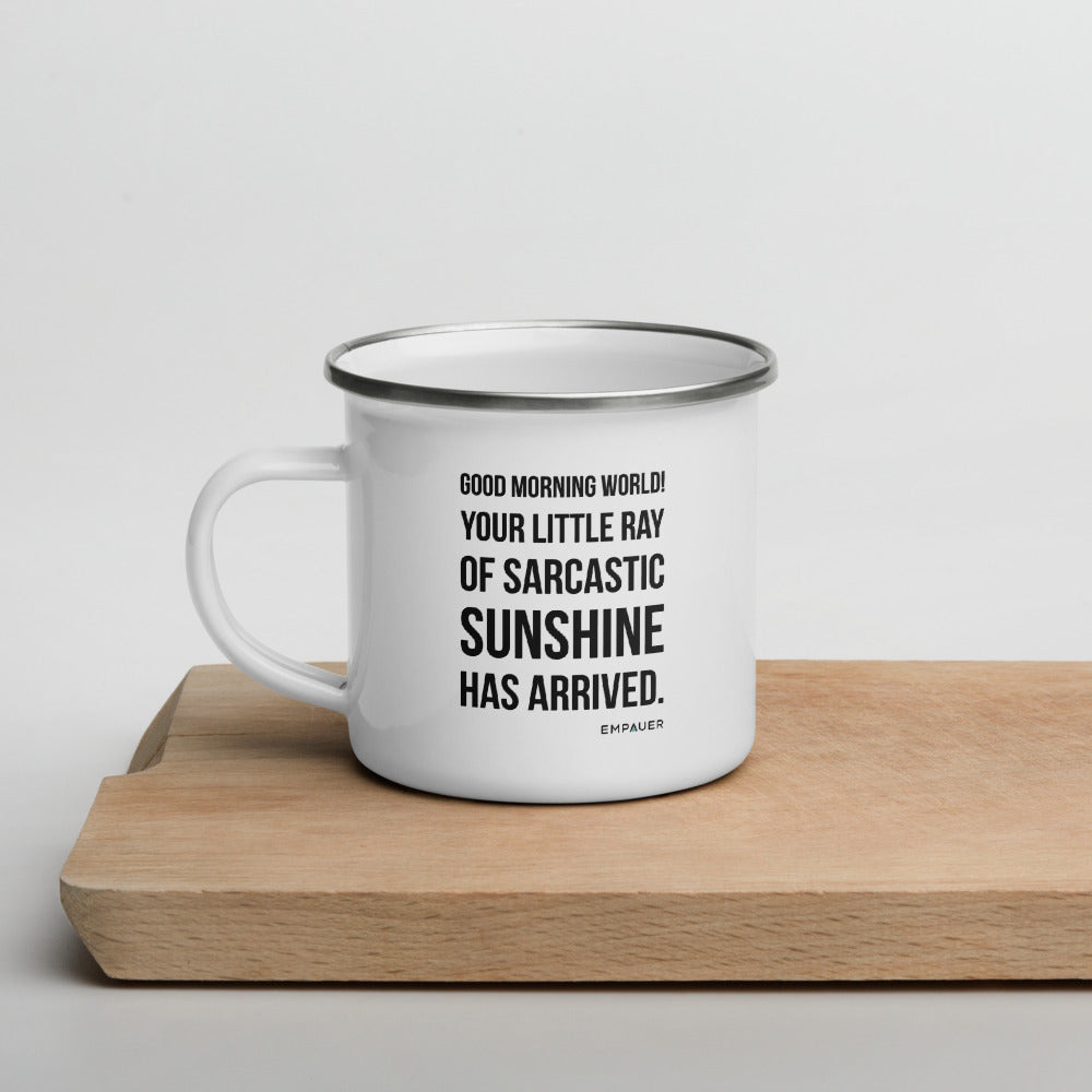"""Little Ray of Sarcastic Sunshine"" Enamel Mug"