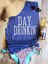 Day Drinkin'  Tank Top