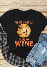 Halloween My Broomstick Runs On Wine T-Shirt Tee - Black