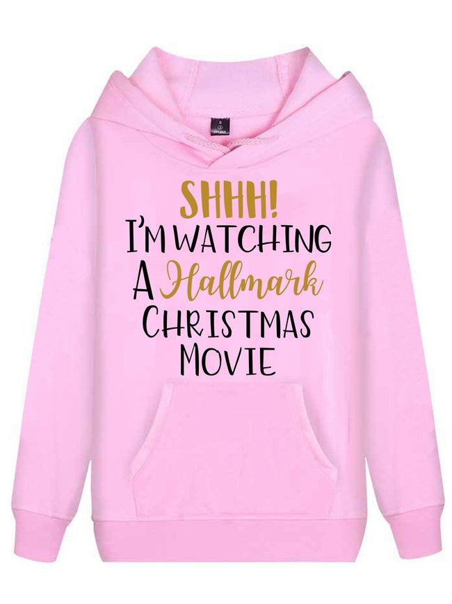 Shhh I'm Watching Hallmark Christmas Movie Hoodie