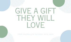 Andrelle's Natural Skin Care Gift Card