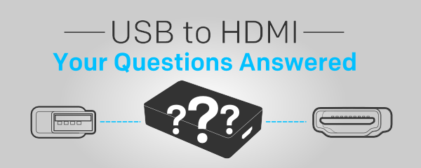 Connecting USB to HDMI
