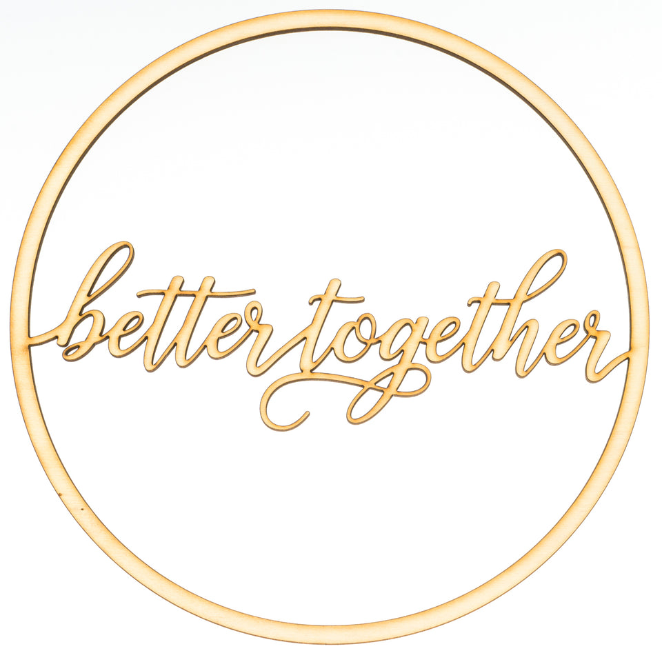 """better together""  Ringdekoration"