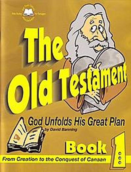 The Old Testament Part 1