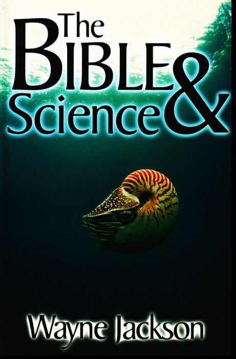 The Bible & Science