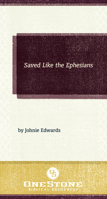 Saved Like the Ephesians