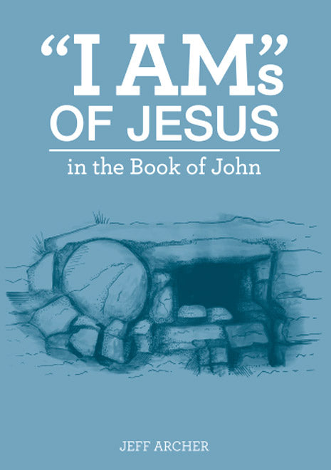"""I Ams"" of Jesus in the Book of John"