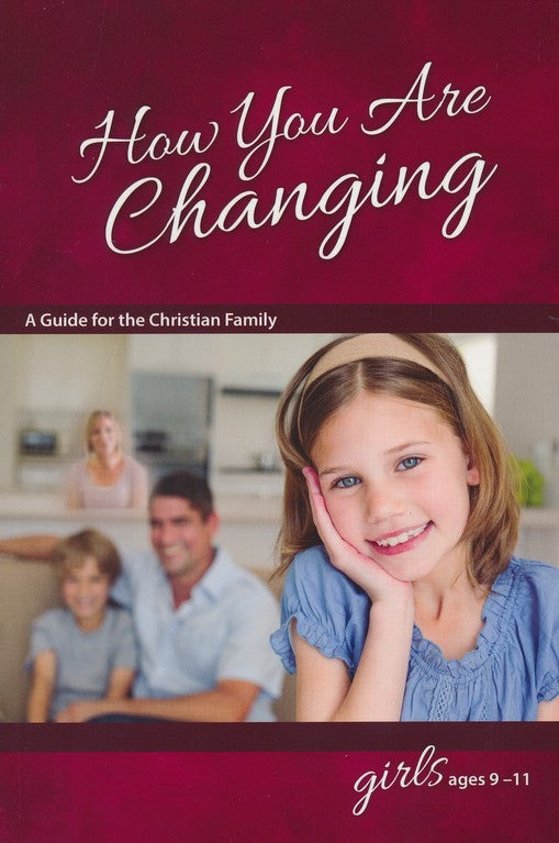 How You Are Changing: For Girls 9-11 - Learning About Sex Series