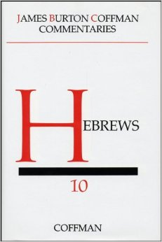 Coffman Commentary:  Hebrews
