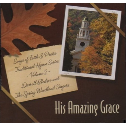 Songs of Faith & Praise: His Amazing Grace CD