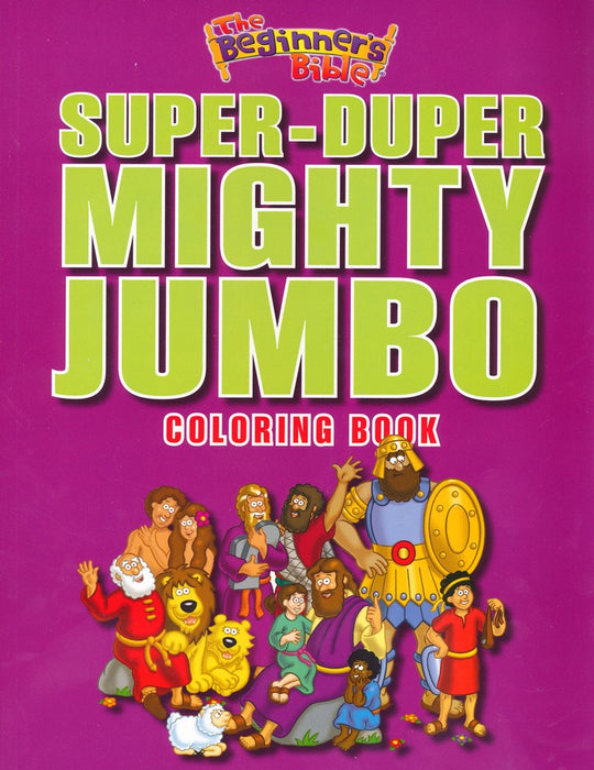 The Beginner's Bible Super-Duper Mighty Jumbo Coloring Book