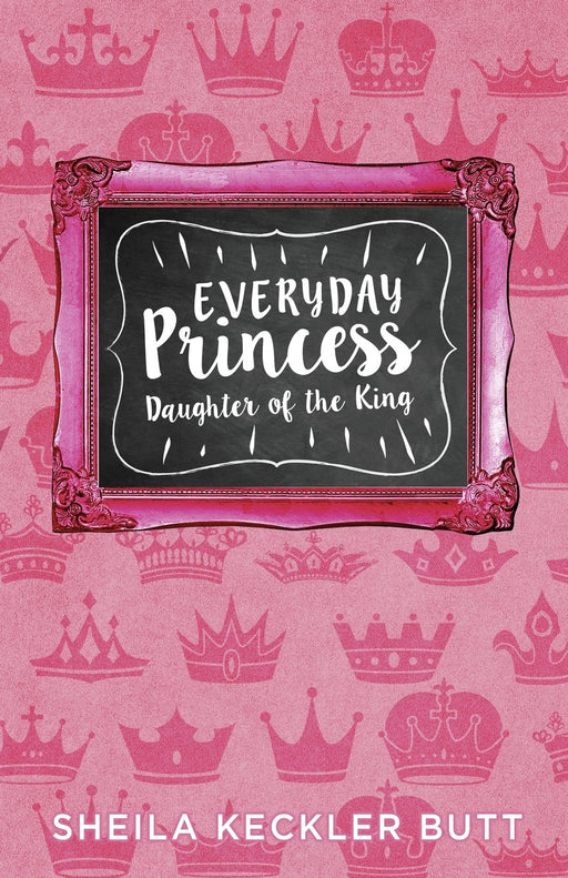 Everyday Princess: Daughter of the King