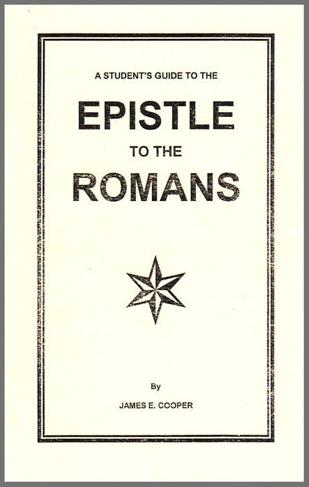 Student's Guide to the Epistle To Romans