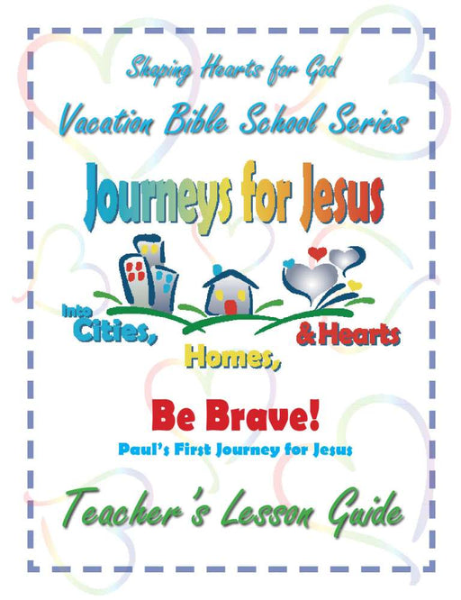 Journeys for Jesus Be Brave! Teachers Guide VBS