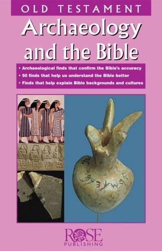 Archaeology and The Bible: Old Testament Pamphlet