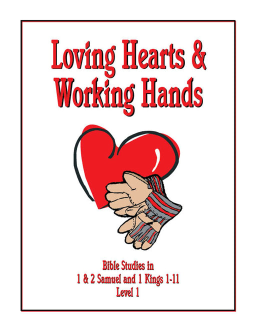 Loving Hearts and Working Hands Level 1