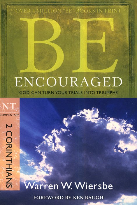Be Encouraged - 2 Corinthians