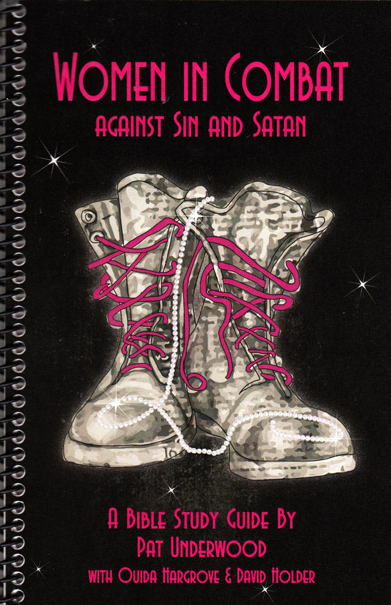 Women in Combat: Against Sin and Satan