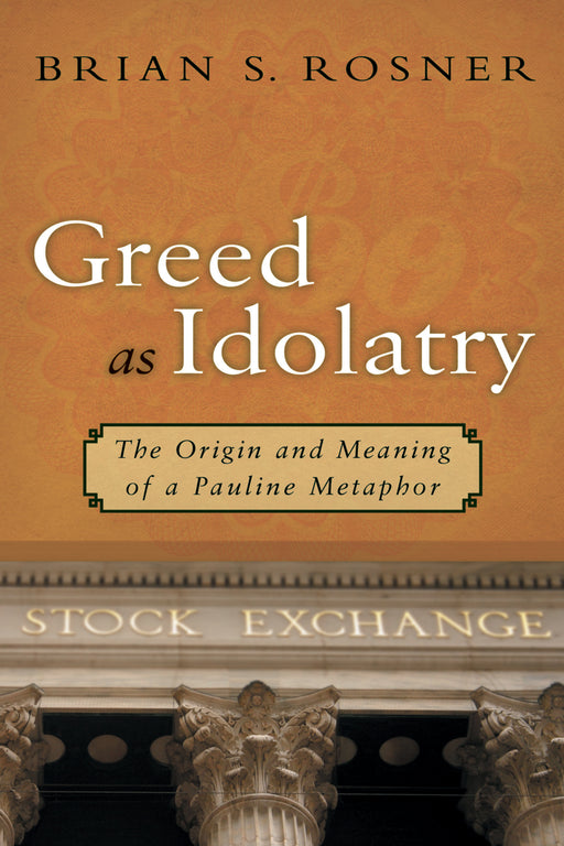 Greed as Idolatry