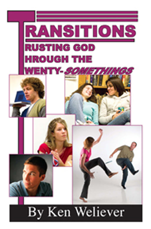 Transitions: Trusting God Through the Twenty-Somethings