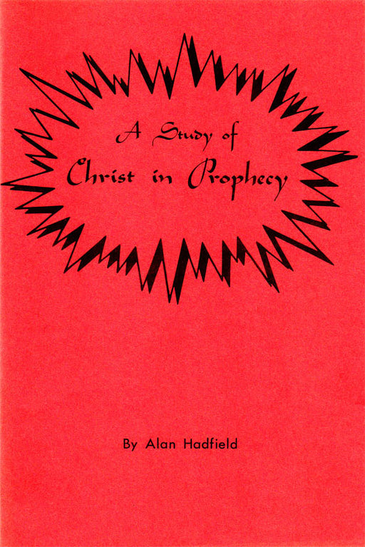 A Study of Christ in Prophecy