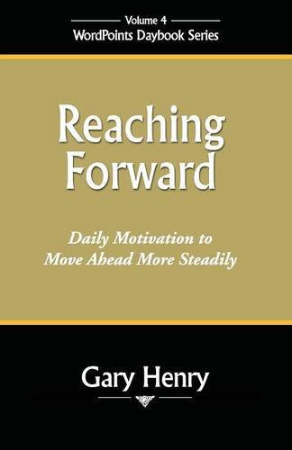 Reaching Forward: WordPoints Daybook Series, Volume 4